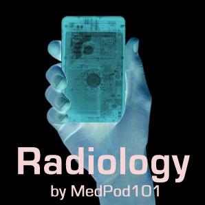 Radiology by MedPod101